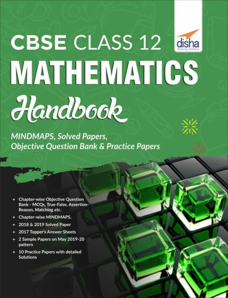 CBSE Class 12 Mathematics Handbook - MINDMAPS, Solved Papers, Objective Question Bank & Practice Papers