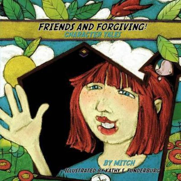 Friends and Forgiving!