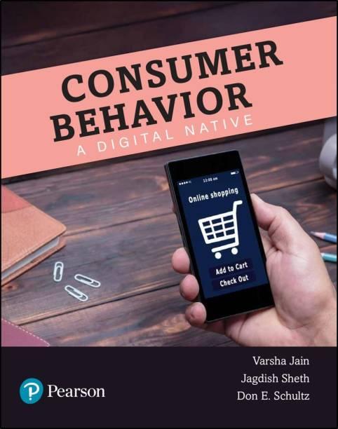 Consumer Behaviour - A Digital Native | First Edition | By Pearson