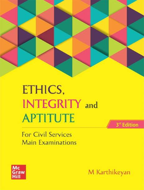 Ethics, Integrity and Aptitude