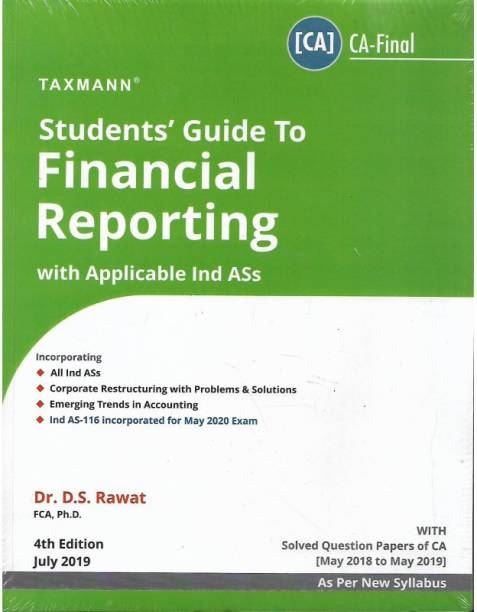 Ca-Final, Student Guide To Financial Reporting With App. Ind Ass By D.s.rawat (New Syllabus) For Nov. 2019 Exam