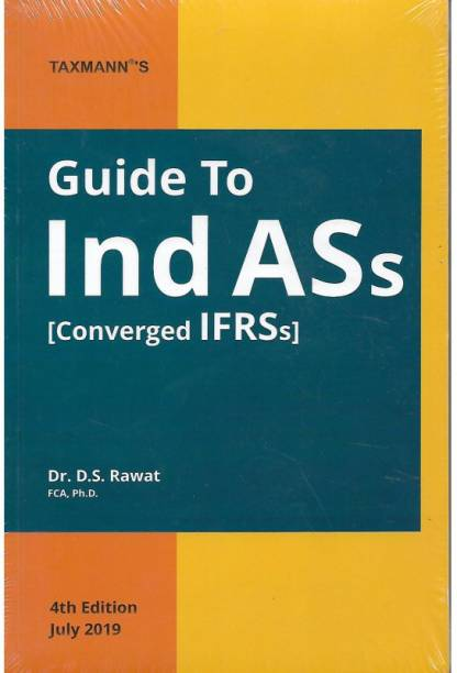 Taxmann Ca-Final, Guide To Ind As Converged Ifrs By D.s.rawat For Nov. 2019 Exams