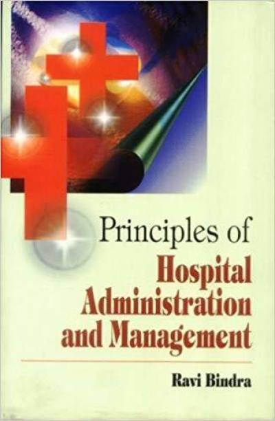 Princples of Hospital Administration and Management