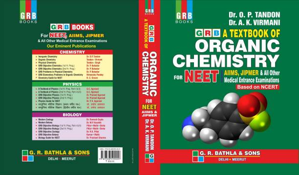 GRB A TEXTBOOK OF ORGANIC CHEMISTRY FOR NEET,AIIMS,JIPMER & ALL OTHER MEDICAL ENTRANCE EXAM