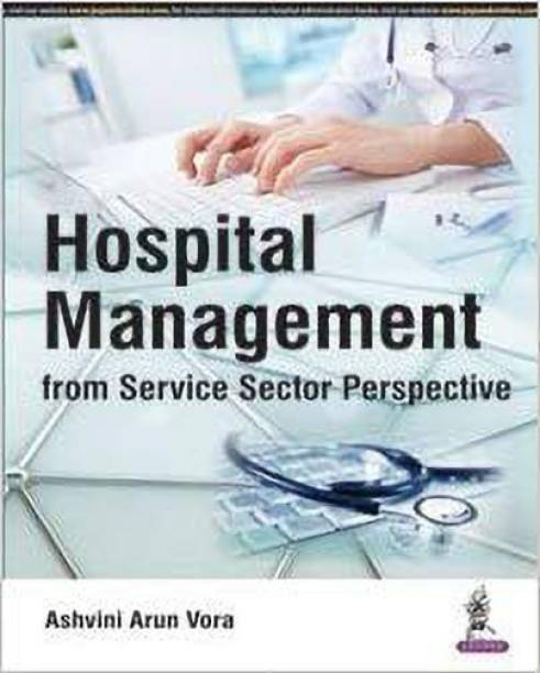 Hospital Management from Service Sector Perspective