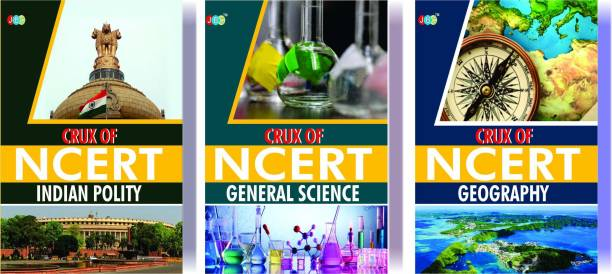 CRUX of NCERT (Indian Polity, General Science, Geography) A Set of 3 Books