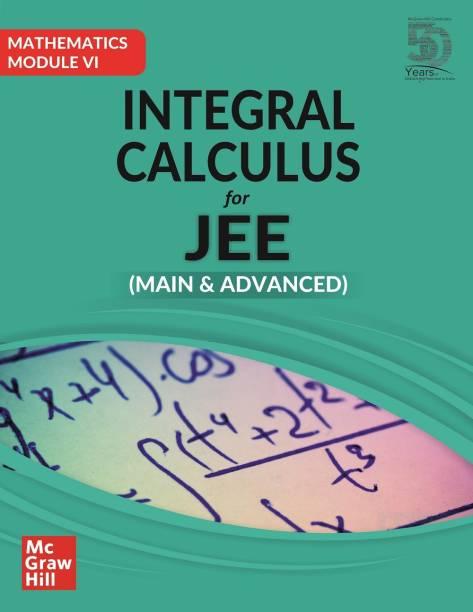 Integral Calculus for JEE Main & Advanced (Mathematics Module VI)