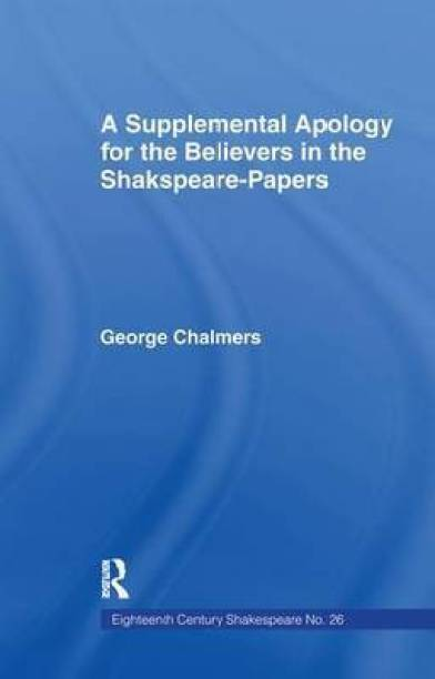 Supplemental Apology for Believers in Shakespeare Papers
