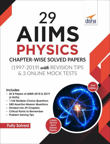 29 AIIMS Physics Chapter-wise Solved Papers (1997-2019) with Revision Tips & 3 Mock Online Tests - 2nd Edition