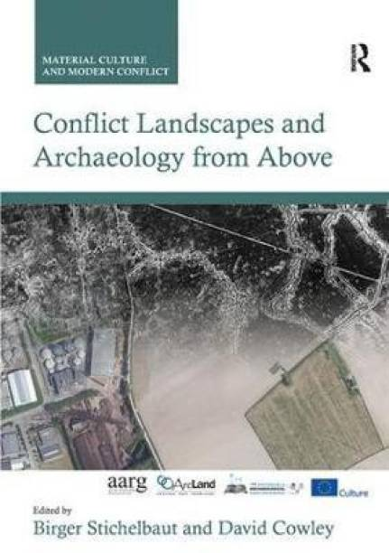 Conflict Landscapes and Archaeology from Above