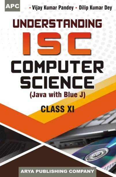 Understanding I.S.C. Computer Science (Java with Blue J) Class- XI