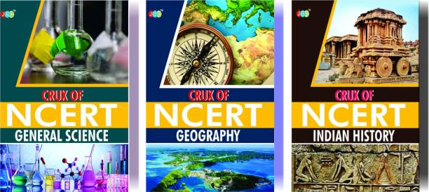 CRUX of NCERT (General Science, Geography, Indian History) A Set of 3 Books