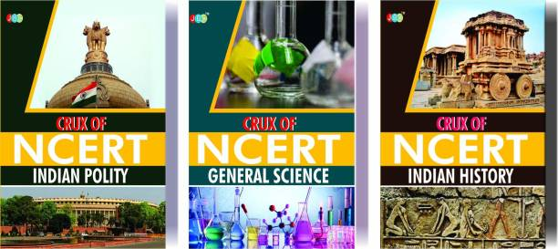 CRUX of NCERT (Indian Polity, General Science, Indian History) A Set of 3 Books