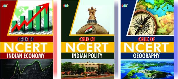 CRUX of NCERT (Indian Economy, Indian Polity, Geography) A Set of 3 Books