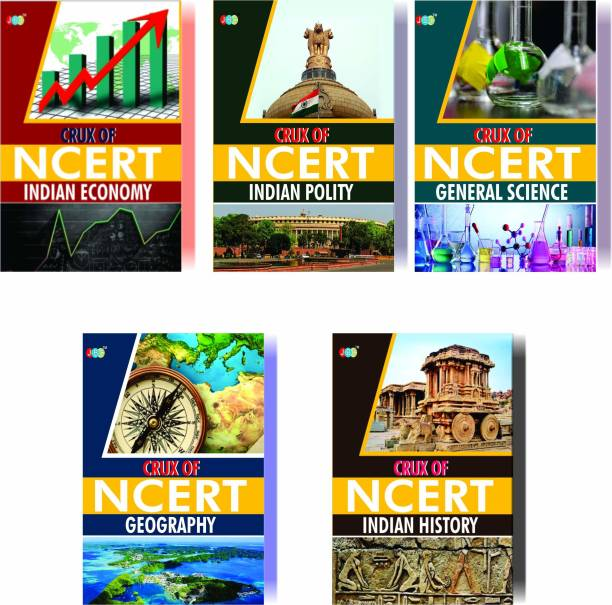 CRUX of NCERT (Indian Economy, Indian Polity, General Science, Geography, Indian History) A Set of 5 Books