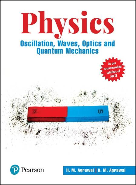 Physics - Oscillation, Waves, Optics, and Quantum Mechanics   First Edition   By Pearson