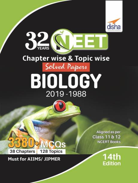 32 Years Neet Chapter-Wise & Topic-Wise Solved Papers Biology (2019 - 1988)