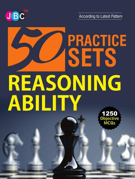 50 Practices Sets Reasoning Ability 1250 Objective MCQs