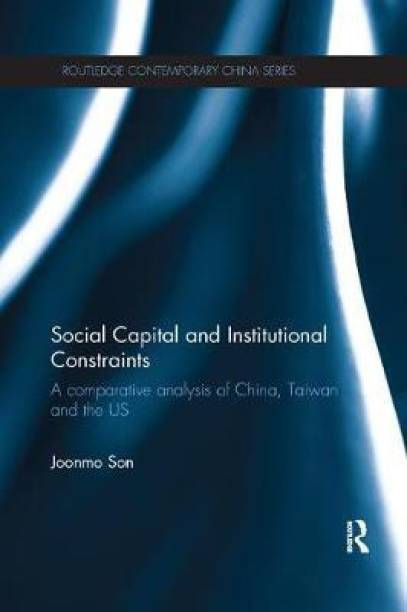 Social Capital and Institutional Constraints