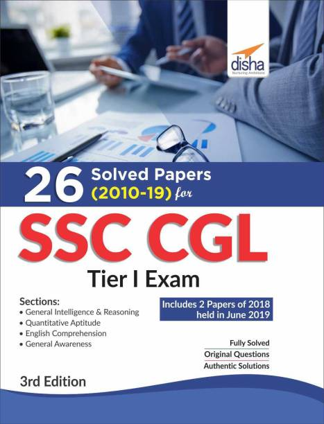 26 Solved Papers (2010-19) for Ssc Cgl Tier I Exam