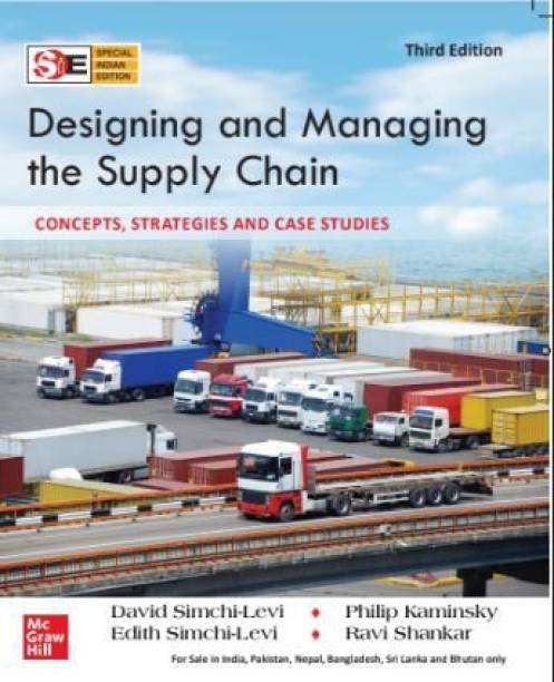 Designing and managing the supply chain, 3rd edition