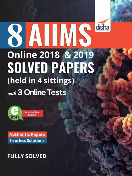 8 AIIMS Online 2018 & 2019 Solved Papers (held in 4 sittings) with FREE 3 Online Tests