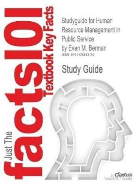 Studyguide for Human Resource Management in Public Service by Berman, Evan M., ISBN 9781412967433
