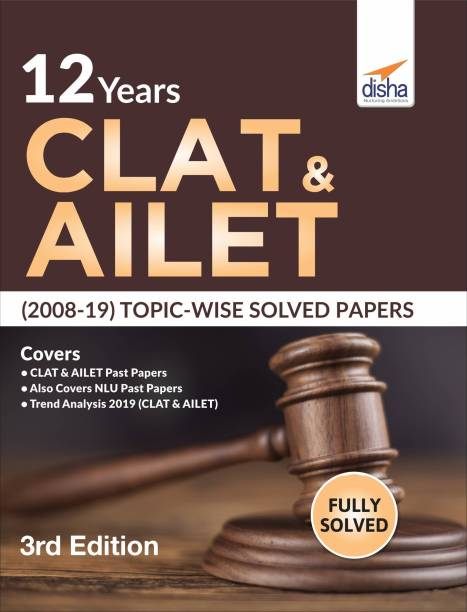 12 Years Clat & Ailet (2008-19) Topic-Wise Solved Papers