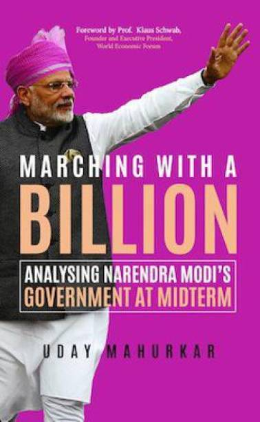 Marching with a Billion - Analysing Narendra Modi�s Government at Midterm