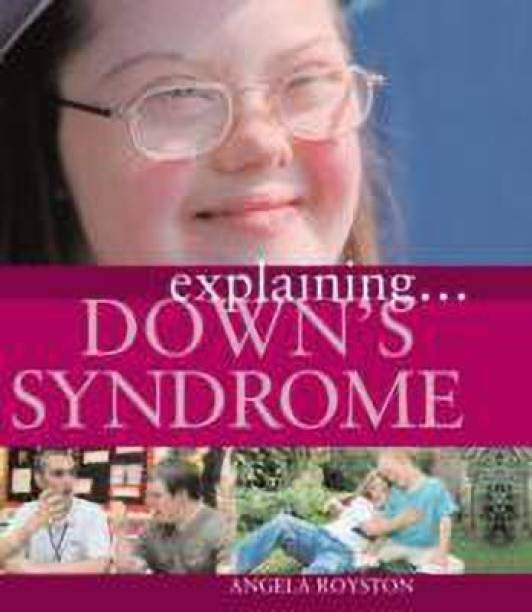 Explaining... Down's Syndrome