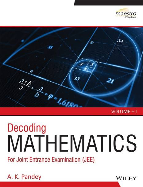 Wiley's Decoding Mathematics for Jee