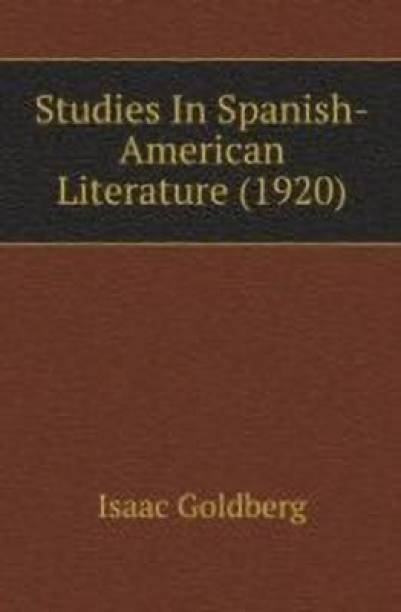 Studies In Spanish-American Literature (1920)