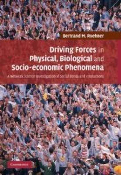 Driving Forces in Physical, Biological and Socio-economic Phenomena