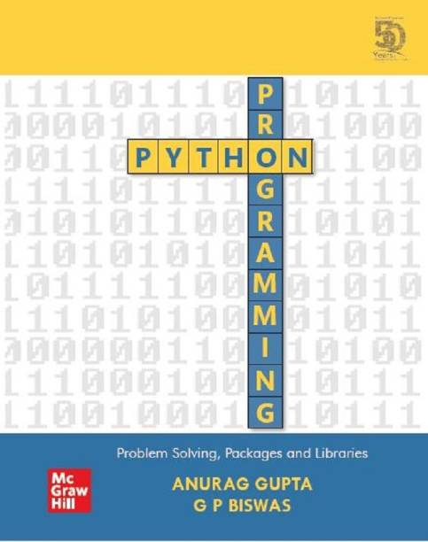 Python Programming: Problem Solving, Packages and Libraries