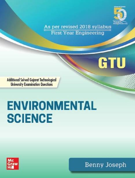 Environmental Science: Additional Solved Gujarat Technical University Examination Questions
