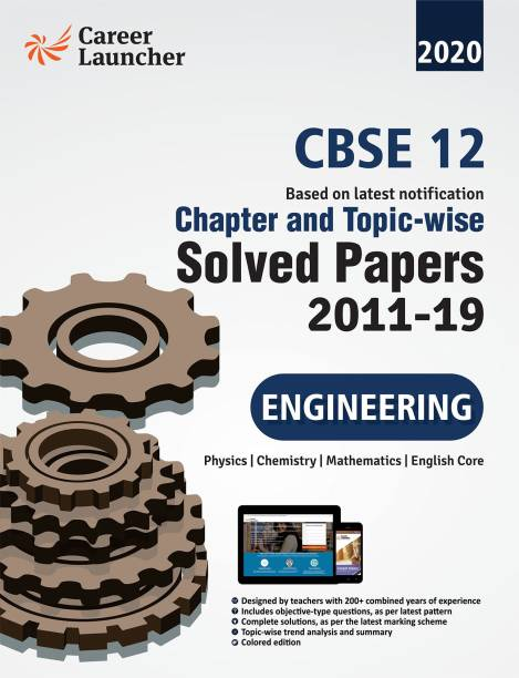 CBSE Class XII 2021 - Chapter and Topic-wise Solved Papers 2011-2020 : Engineering (PCME) (All Sets - Delhi & All India) - Double Colour Matter 4 Edition