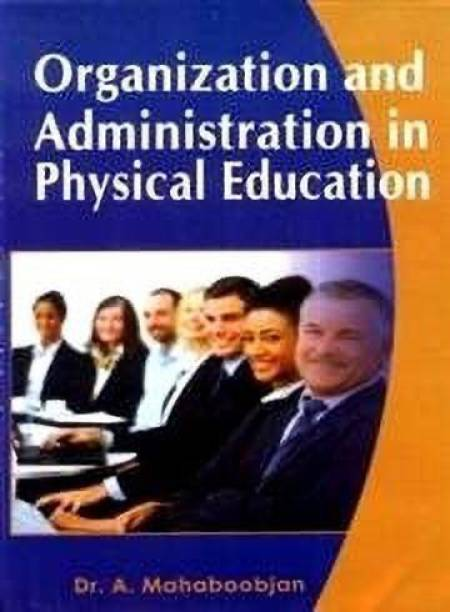 Organisation & Administration in Physical Education