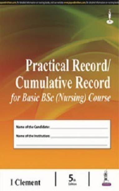 Practical Record/Cumulative Record for Basic BSc (Nursing) Course