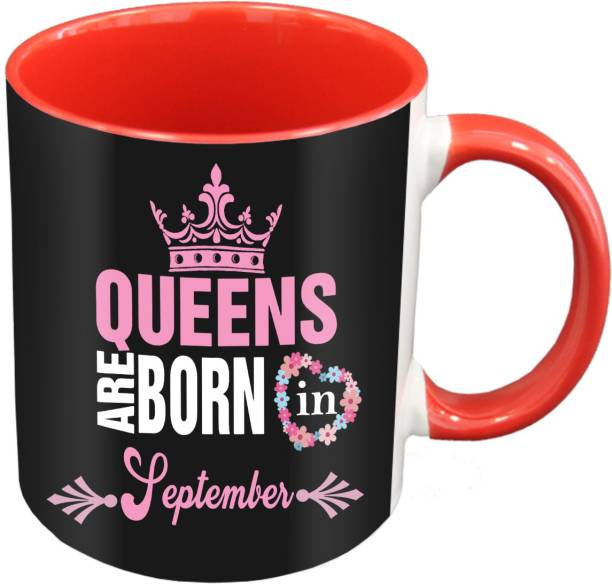 ME&YOU Queens Are Born In September Printed Red Coffee IZ19DTBirthdayMUr-118 Ceramic Coffee Mug