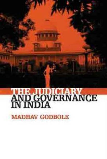 The Judiciary and Governance in India
