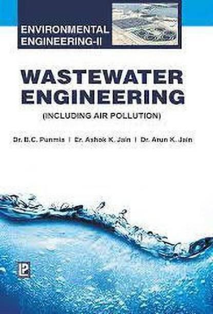 Wastewater Engineering (Environmental Engineering-II)