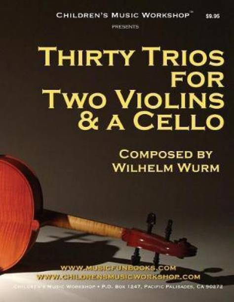 Thirty Trios for 2 Violins & a Cello