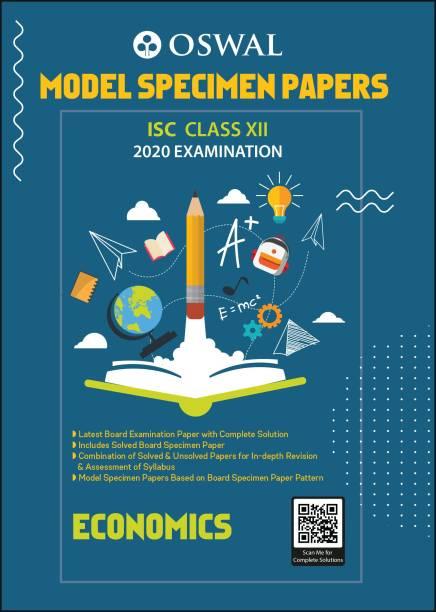 Model Specimen Papers for Economics: ISC Class 12 for 2020 Examination