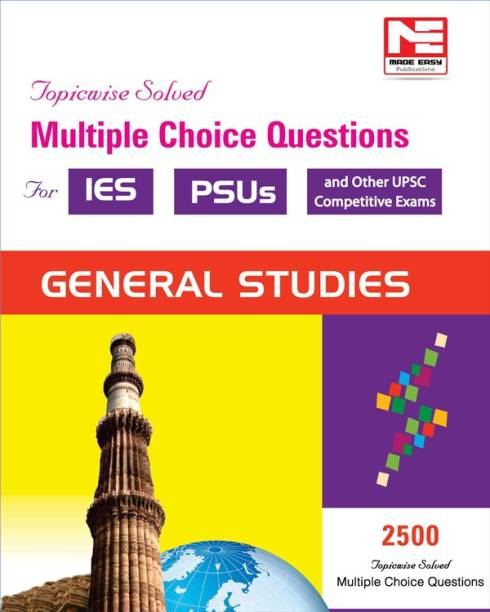 2500 MCQS : General Studies- Practice Book for ESE and Psus
