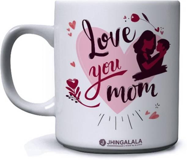 Jhingalala Love You Mom Printed Ceramic Coffee Mug
