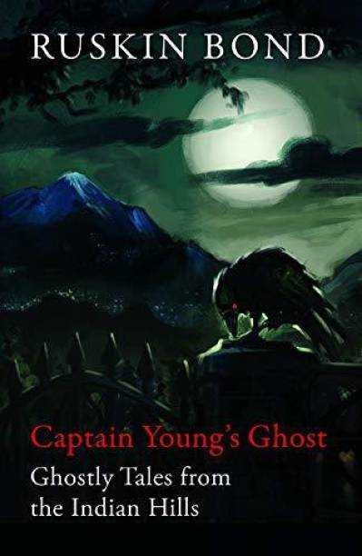 Captain Young's Ghost - Ghostly Tales from the Indian Hills