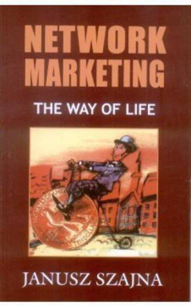 Network Marketing - the Way of Life