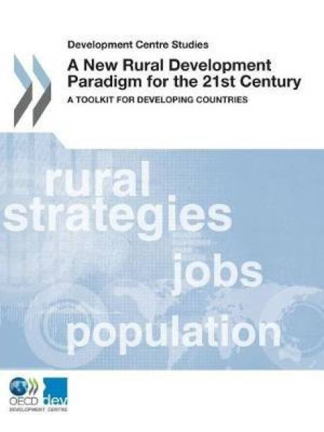 A new rural development paradigm for the 21st Century