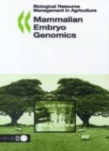 Biological Resource Management in Agriculture Mammalian Embryo Genomics