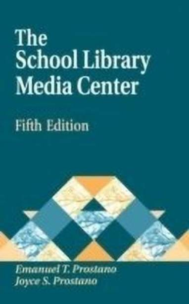 The School Library Media Center, 5th Edition
